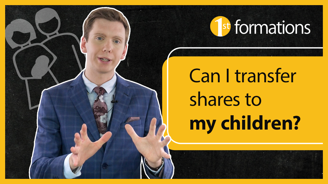 Transferring shares to your children.